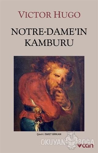 Notre-Dame'ın Kamburu - Victor Hugo - Can Yayınları