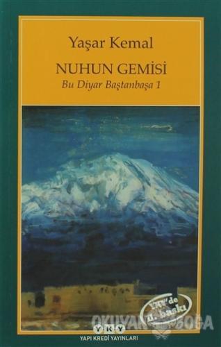 Nuhun Gemisi - Yaşar Kemal - Yapı Kredi Yayınları