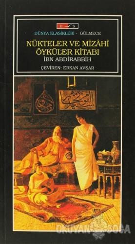 Nükteler ve Mizahi Öyküler Kitabı - İbn Abdirabbih - Bordo Siyah Yayın