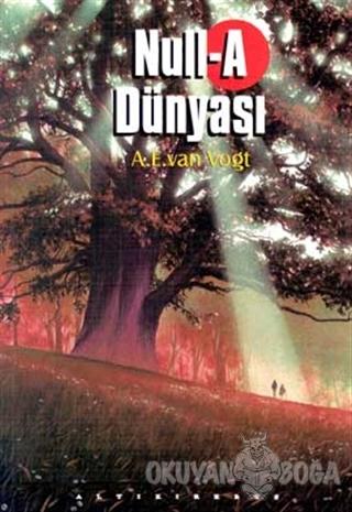 Null-A Dünyası - A. E. van Vogt - Altıkırkbeş Yayınları