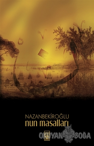 Nun Masalları - Nazan Bekiroğlu - Timaş Yayınları