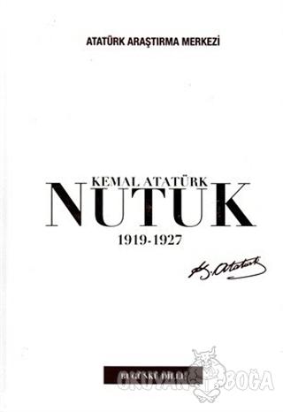 Nutuk 1919 - 1927 (Bugünkü Dille) (Ciltli) - Mustafa Kemal Atatürk - A
