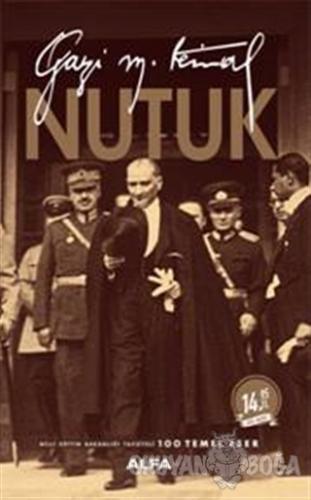 Nutuk - Mustafa Kemal Atatürk - Alfa Yayınları