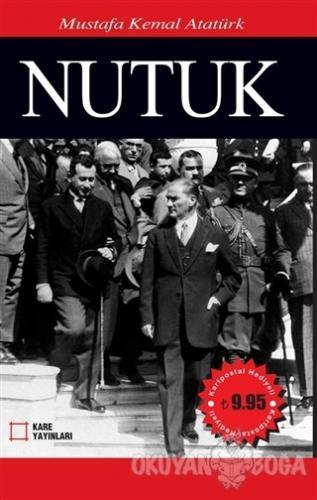 Nutuk - Mustafa Kemal Atatürk - Kare Yayınları - Ders Kitapları