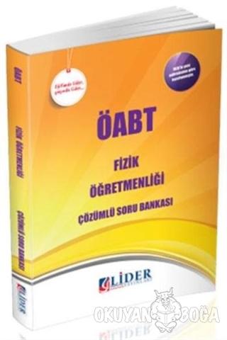 ÖABT Fizik Öğretmenliği Çözümlü Soru Bankası - Kolektif - Lider Yayınl