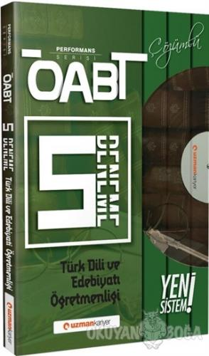 ÖABT Türk Dili ve Edebiyatı Öğretmenliği Çözümlü 5 Deneme - Performans Serisi