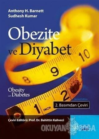 Obezite ve Diyabet - Anthony H. Barnett - Nobel Akademik Yayıncılık