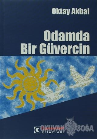 Odamda Bir Güvercin - Oktay Akbal - Cumhuriyet Kitapları