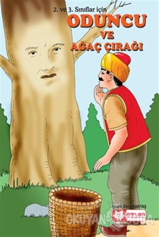 Oduncu ve Ağaç Çırağı