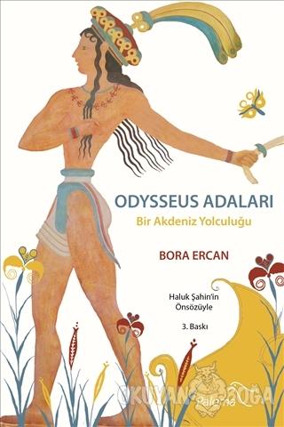 Odysseus Adaları Bir Akdeniz Yolculuğu - Bora Ercan - Paloma Yayınevi