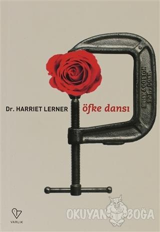 Öfke Dansı - Harriet G. Lerner - Varlık Yayınları