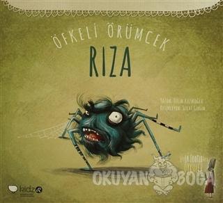 Öfkeli Örümcek Rıza - Tülin Kozikoğlu - Redhouse Kidz Yayınları