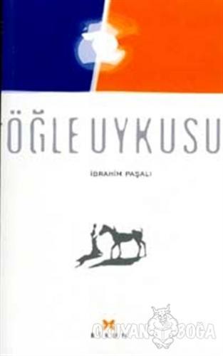 Öğle Uykusu - İbrahim Paşalı - Birun Kültür Sanat Yayıncılık