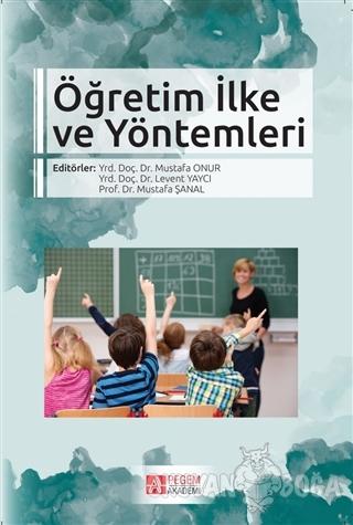 Öğretim İlke ve Yöntemleri - Mustafa Onur - Pegem Akademi Yayıncılık -