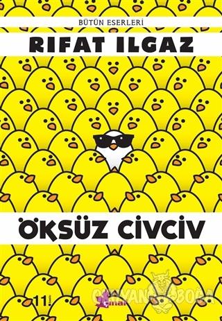 Öksüz Civciv - Rıfat Ilgaz - Çınar Yayınları