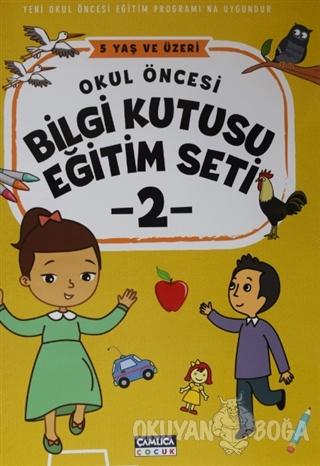 Okul Öncesi Bilgi Kutusu Eğitim Seti - 2 - Kolektif - Çamlıca Çocuk Ya