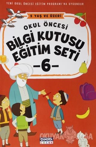 Okul Öncesi Bilgi Kutusu Eğitim Seti - 6 - Kolektif - Çamlıca Çocuk Ya