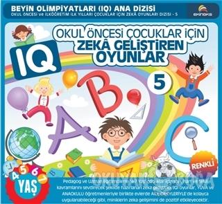 Okul Öncesi Çocuklar İçin IQ Zeka Geliştiren Oyunlar - 5 - Kolektif -