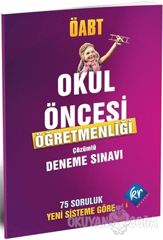 Okul Öncesi ÖABT Çözümlü Deneme - Aslan Soner - KR Akademi Yayınları