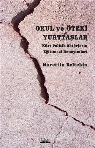 Okul ve Öteki Yurttaşlar - Nurettin Beltekin - Vate Yayınevi