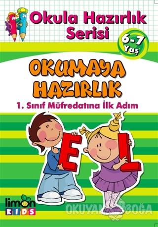 Okula Hazırlık Serisi 6-7 Yaş Okumaya Hazırlık - Kolektif - limonKIDS