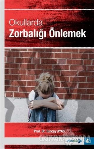 Okullarda Zorbalığı Önlemek