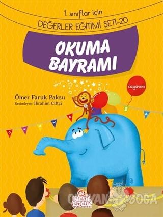 Okuma Bayramı - Ömer Faruk Paksu - Nesil Çocuk Yayınları