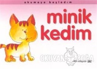 Okumaya Başladım Minik Kedim - Oya Ferzan Gürsoy - Altın Kitaplar