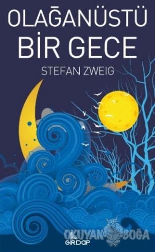 Olağanüstü Bir Gece - Stefan Zweig - Girdap Kitap