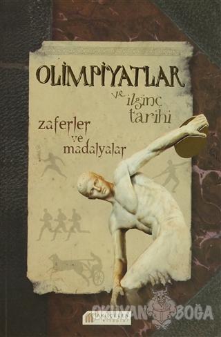 Olimpiyatlar ve İlginç Tarihi - David Arscott - Akıl Çelen Kitaplar
