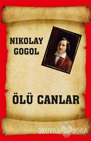 Ölü Canlar - Nikolay Vasilyeviç Gogol - Serüven Kitap