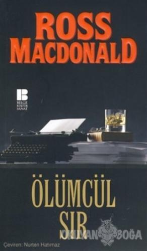 Ölümcül Sır - Ross Macdonald - Bilge Kültür Sanat