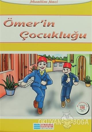 Ömer'in Çocukluğu - Muallim Naci - Evrensel İletişim Yayınları