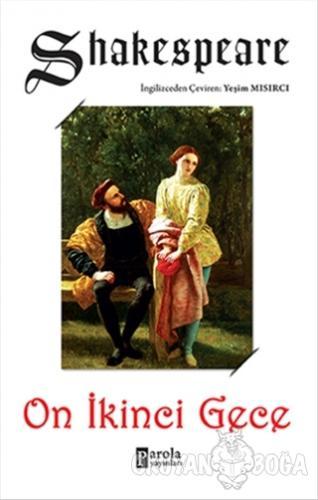 On İkinci Gece - William Shakespeare - Parola Yayınları