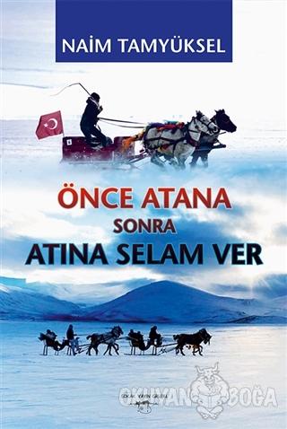Önce Atana Sonra Atına Selam Ver - Naim Tamyüksel - Sokak Kitapları Ya