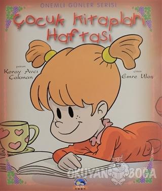 Önemli Günler Serisi - Çocuk Kitapları Haftası