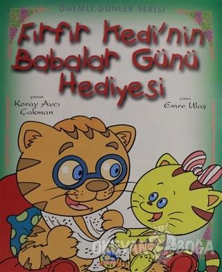 Önemli Günler Serisi - Fırfır Kedi'nin Babalar Günü Hediyesi
