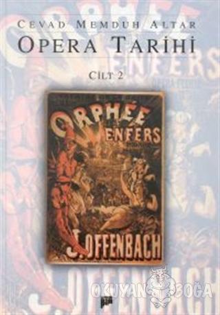 Opera Tarihi Cilt 2 (Ciltli)