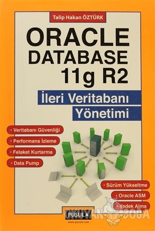 Oracle Database 11g R2 - İleri Veritabanı Yönetimi