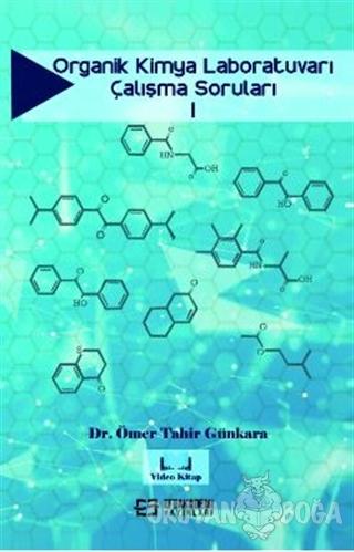Organik Kimya Laboratuvarı Çalışma Soruları 1