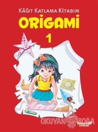 Origami 1 - Kağıt Katlama Kitabım