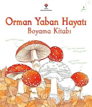 Orman Yaban Hayatı Boyama Kitabı - Susan Meredith - TÜBİTAK Yayınları