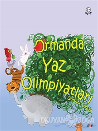 Ormanda Yaz Olimpiyatları - Gülsüm Cengiz - Say Çocuk