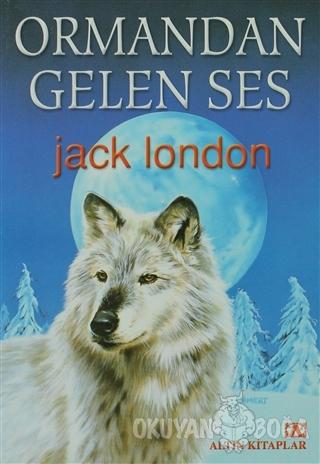 Ormandan Gelen Ses - Jack London - Altın Kitaplar