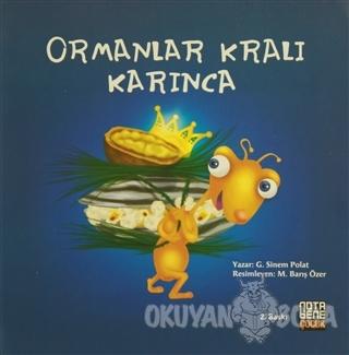 Ormanlar Kralı Karınca - G. Sinem Polat - Nota Bene Yayınları