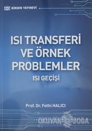 Isı Transferi ve Örnek Problemler - Fethi Halıcı - Birsen Yayınevi