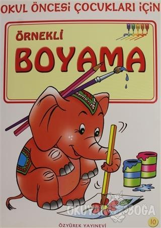 Örnekli Boyama 10 - Kolektif - Özyürek Yayınları