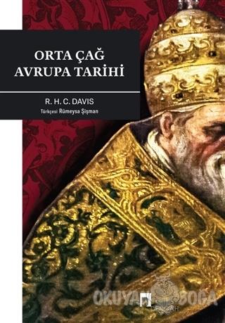 Orta Çağ Avrupa Tarihi - R. H. C. Davis - Dergah Yayınları
