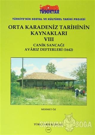 Orta Karadeniz Tarihinin Kaynakları - 8 - Mehmet Öz - Türk Tarih Kurum