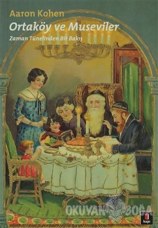 Ortaköy ve Museviler - Aaron Kohen - Kapı Yayınları